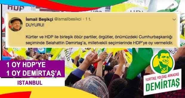 Photo of İsmail Beşikçi: 1 OY HDP'ye 1 OY DEMİRTAŞ'a