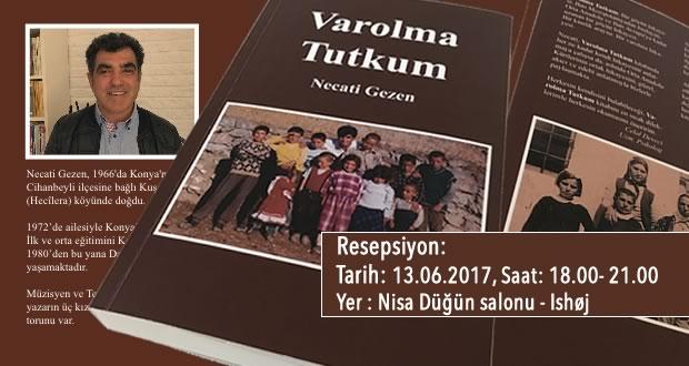 """Photo of Necati Gezen'in kitabı """"Varolma Tutkum"""" okuyucuyla buluşuyor"""